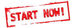 A sign with red letters saying, Start Now!